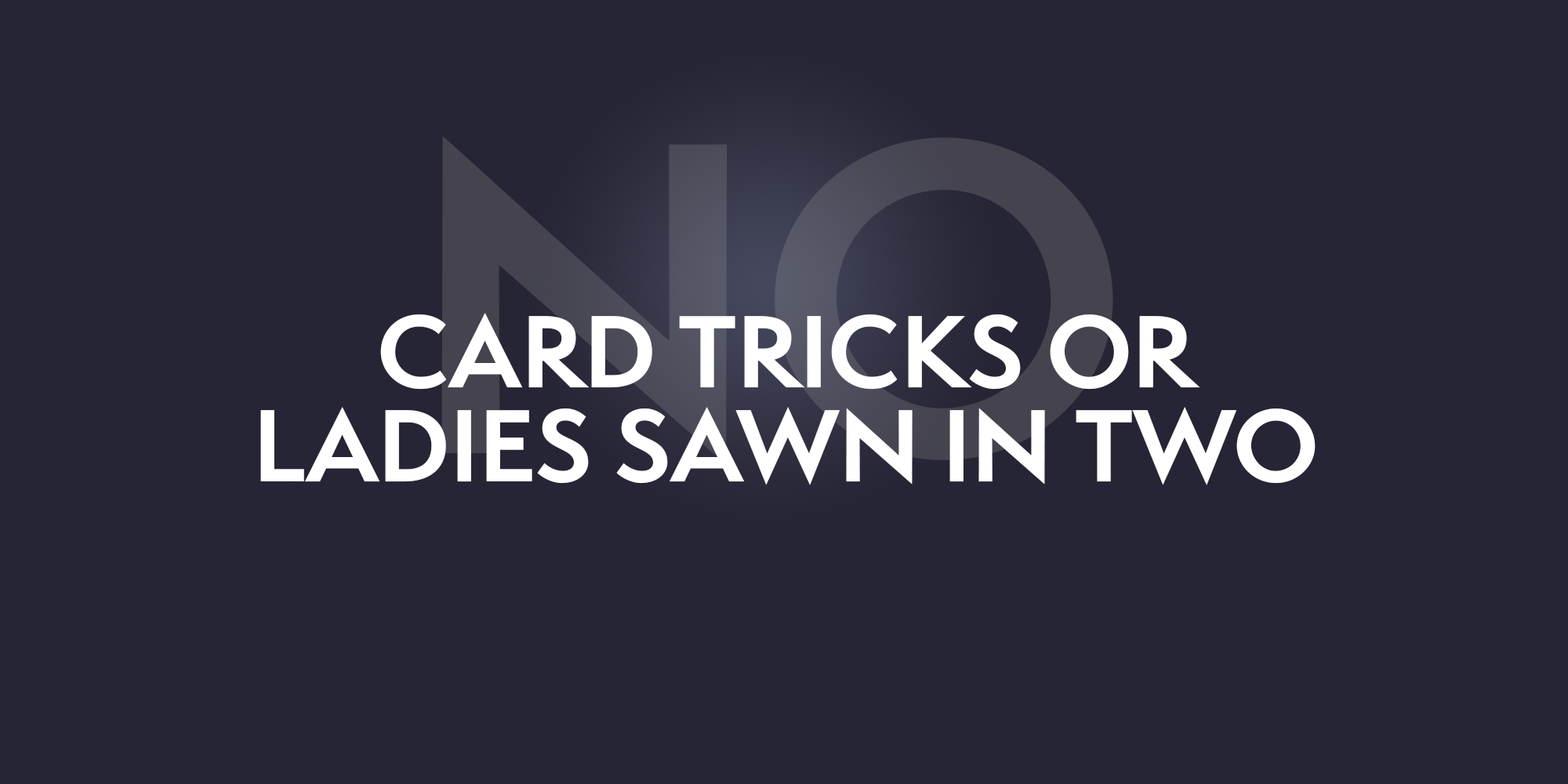 No Card Tricks image